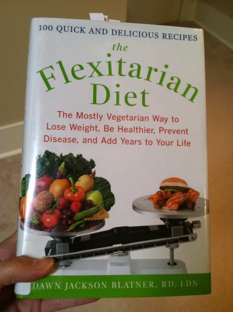 Flexitarian Diet Book Written by Dawn Jackson Blatner